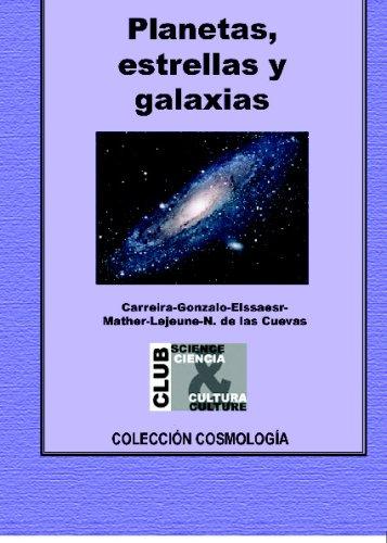 9788493313197: Planetas, estrellas y galaxias (Spanish Edition)