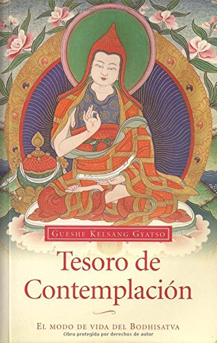 9788493314804: Tesoro De Contemplación: El Modo De Vida Del Bodhisatva (Spanish Edition)