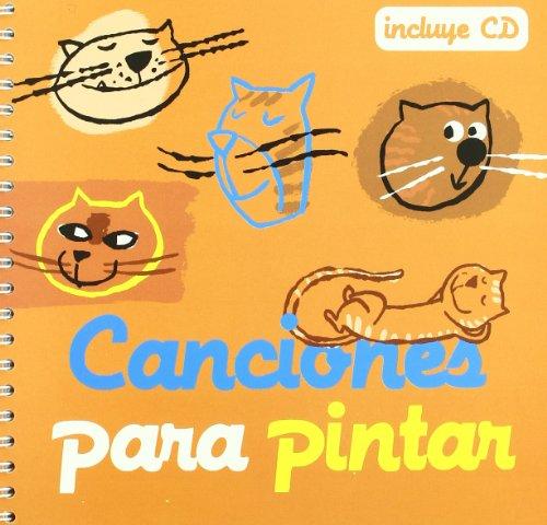 9788493316143: Canciones para pintar (Cancioneros)