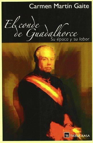 9788493319045: El conde de Guadalhorce : su época y su labor