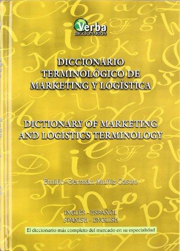 9788493319335: Diccionario terminologico de marketing y logistica español/ingles