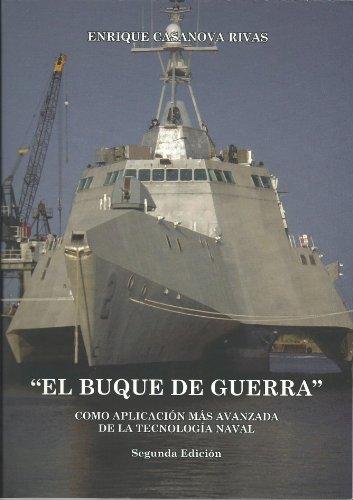 9788493319885: El Buque De Guerra