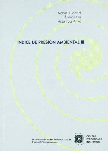 El índice de presión ambiental (Paperback): Manuel Ludevid Anglada
