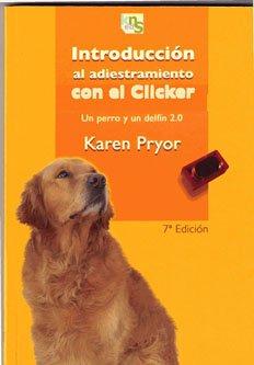 9788493323233: Introducción al adiestramiento con el clicker