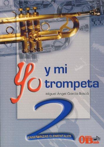 9788493324124: Yo Y Mi Trompeta 2