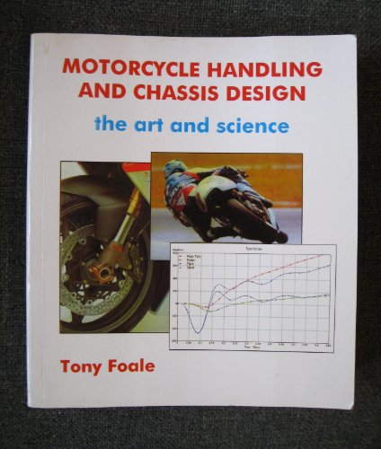 9788493328610: Motorcycle. handling and chassis design: the art and science