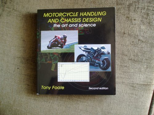 9788493328634: Motorcycle handling and chassis design: the art and science