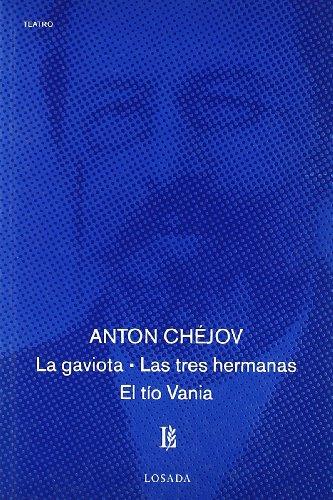 9788493329686: El Gaviota, La Tres Hermanas, Las Tio Vania (Spanish Edition)