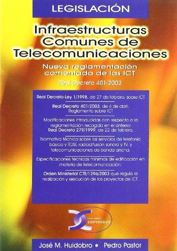 Infraestructuras comunes de telecomunicaciones: Huidobro, José Manuel/Pastor