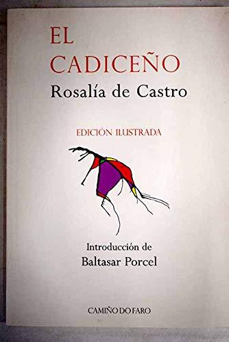 9788493335724: CADICEO EDICION ILUSTRADA