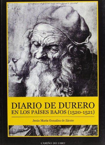 9788493335755: Diario de Durero en Los paises bajos 15220-1521 (Spanish Edition)