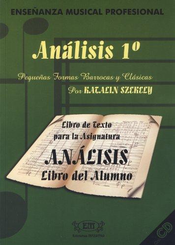 9788493337049: SZEKELY K. - Analisis Vol.1º (Alumno) (Pequeñas Formas Barrocas y Clasicas) (Inc. CD)