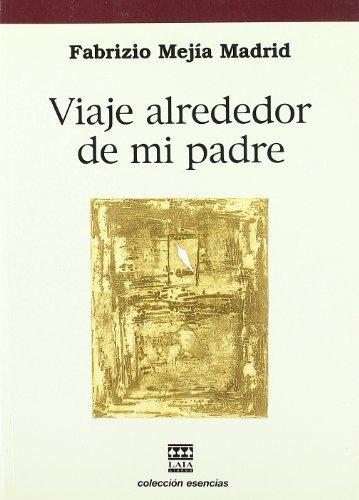 9788493337117: VIAJE ALREDEDOR DE MI PADRE