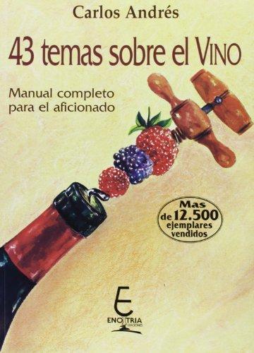 9788493337421: 43 temas sobre el vino (3ªed)
