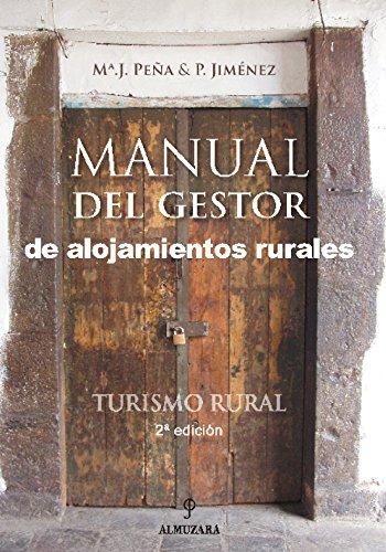 9788493337810: Turismo Rural. Manual del gestor de alojamientos rurales
