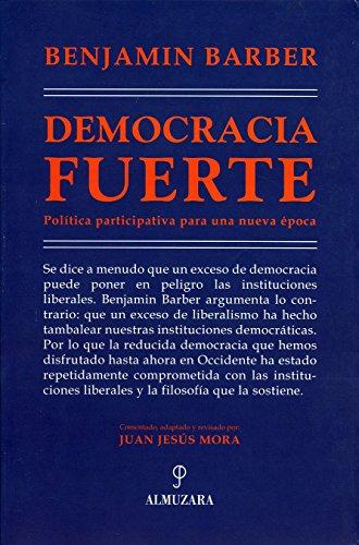 9788493337841: Democracia Fuerte (Pensamiento Politico)