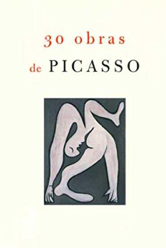30 Obras De Picasso: Laniado-Romero, Bernardo and Richardson, John
