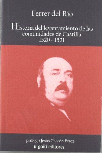 HISTORIA DEL LEVANTAMIENTO DE LAS COMUNIDADES DE: FERRER DEL RÍO,