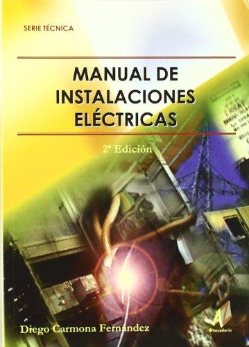 9788493341466: Manual De Instalaciones Electricas