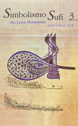 9788493341817: Simbolismo sufí vol. 3