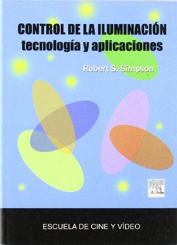 9788493344535: Control De La Iluminacion - Tecnologia Y Aplicaciones