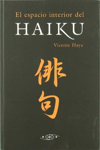 9788493346928: El espacio interior del Haiku