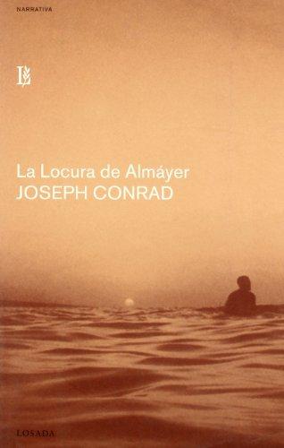 9788493347352: Locura De Almayer, La (Narrativa (losada))