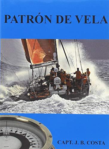 9788493349226: Patrón de vela