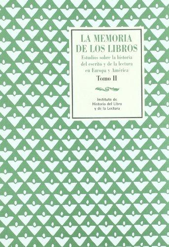 9788493350444: La Memoria de Los Libros: Estudios Sobre La Historia del Escrito y de La Lectura En Europa y America (Spanish Edition)