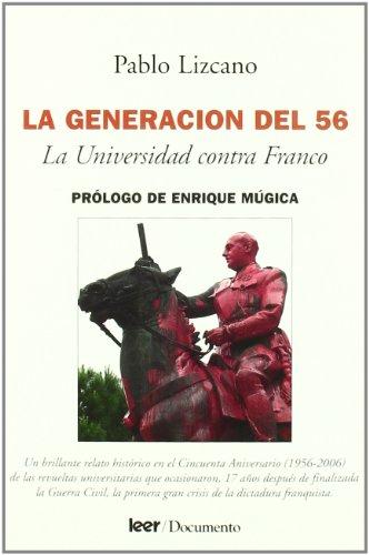 9788493350970: La generación del 56 : la universidad contra Franco