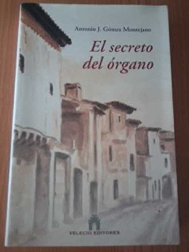 9788493353063: El Secreto Del Órgano