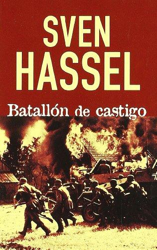 9788493356453: Batallon de castigo (Sven Hassel)
