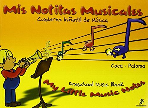 9788493360870: Mis notitas musicales. Cuaderno infantil de musica. Castellano-Ingles - 9788493360870
