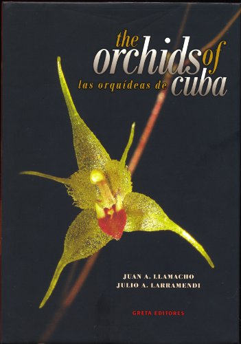 9788493361525: Orchids of Cuba/ Las Orquideas de Cuba (Spanish and English Edition)
