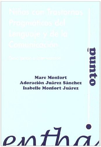 Niños con trastornos pragmáticos del lenguaje y: Monfort, Marc /