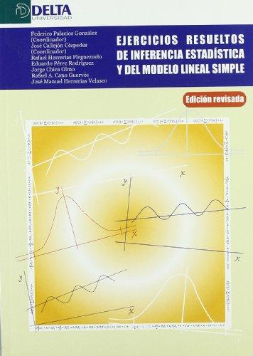 9788493363116: Ejercicios resueltos de inferencia estadistica y del modelo lineal simple