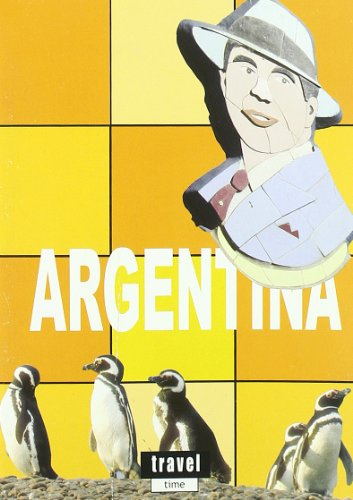 9788493363505: Argentina - travel time