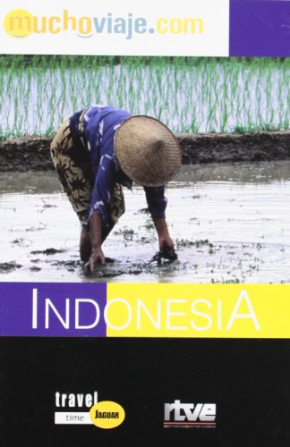 9788493364724: Indonesia (Travel Time Jaguar) (Spanish Edition)