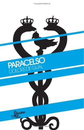 Paracelso (Spanish Edition): Mar?a Doloresl?pez Marcos