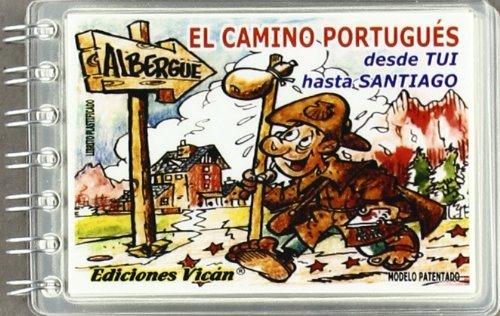 9788493369316: El camino portugués, desde Tui hasta Santiago
