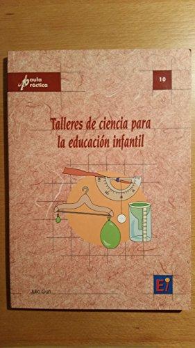 9788493370794: Talleres De Ciencia Para La Educacion Infantil
