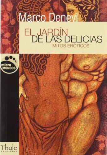 9788493373474: El jardín de las delicias (Micromundos)