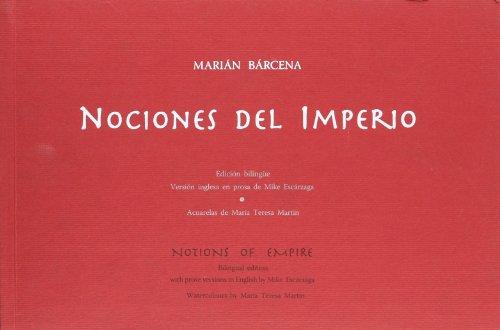 Nociones del imperio: Marian Barcena