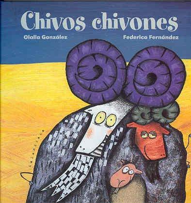 9788493375553: Chivos chivones (Libros Para Soñar)