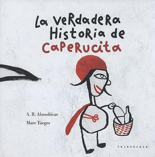 9788493375591: Verdadera historia de caperucita, la (Libros Para Soñar)