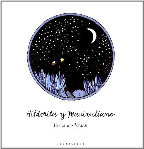 9788493375904: Hilderita Y Maximiliano (Libros Para Soñar)