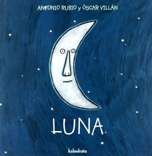 9788493375973: Luna (de la cuna a la luna)