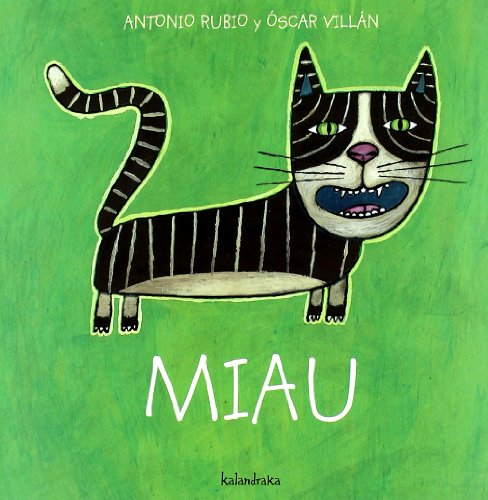 9788493375997: Miau (Spanish Edition) (De La Cuna a La Luna / from the Crib to the Moon)