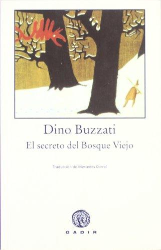 9788493376710: El secreto del bosque viejo/ The old forest secret (Spanish Edition)