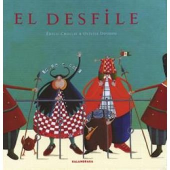 9788493378073: El desfile / The parade (Spanish Edition)